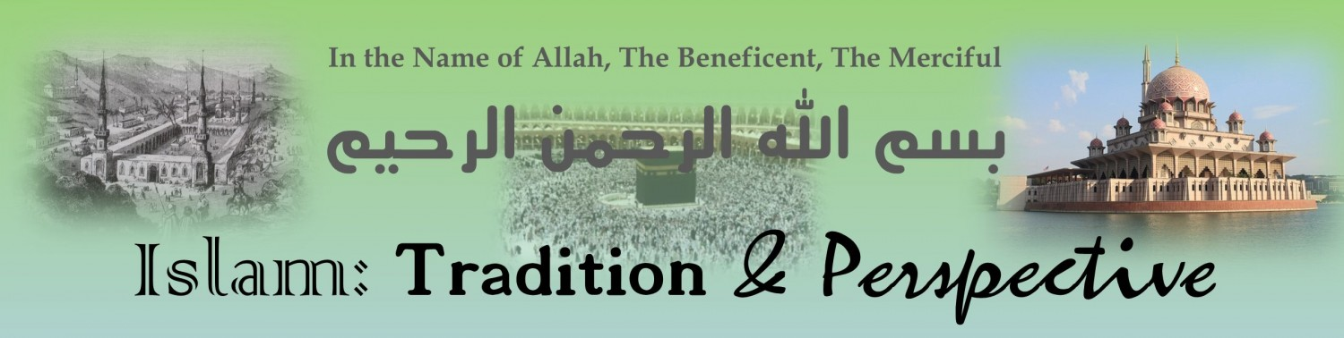 Islam: Tradition & Perspective